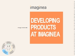 Developing products at imaginea