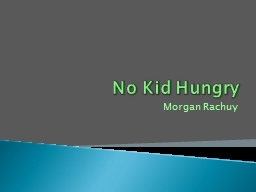 No Kid Hungry Morgan