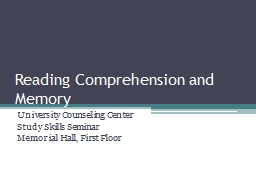 Reading Comprehension and Memory