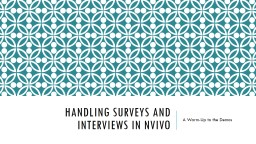 Reviewing Surveys, Interviews, and Focus Groups
