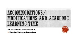 Accommodations/ modifications and Academic learning time
