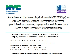 An enhanced hydro-ecological model (RHESSys) to explore climate change interactions between precipitation patterns, topography and forests in a New York City water supply watershed