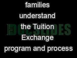 Helping families understand the Tuition Exchange program and process