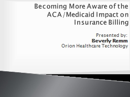 Becoming More Aware of the ACA/Medicaid Impact on Insurance Billing