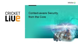 Context-aware Security from the Core