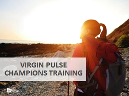 Virgin pulse  Champions training