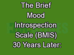 The Brief Mood Introspection Scale (BMIS) 30 Years Later: