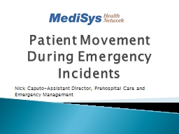 Patient  Movement During Emergency Incidents