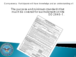 1 Competency:  Participants will have knowledge and an understanding of: