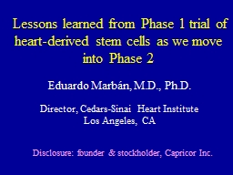 Lessons learned from Phase 1 trial of heart-derived stem