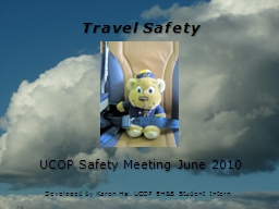 Travel Safety UCOP Safety Meeting June 2010