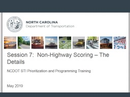 Session 7:  Non-Highway Scoring – The Details