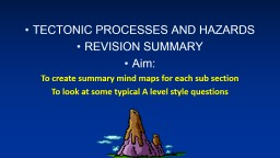 TECTONIC PROCESSES AND HAZARDS