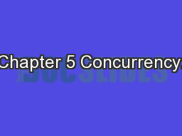 Chapter 5 Concurrency: