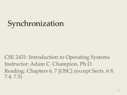 Synchronization 1 CSE 2431: Introduction to Operating Systems