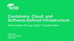 Containers, Cloud, and Software-Defined Infrastructure