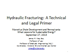 Hydraulic Fracturing: A Technical and Legal Primer
