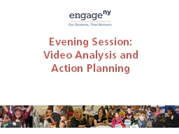 Evening Session:  Video Analysis and