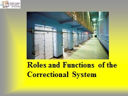 Roles and Functions of the Correctional System