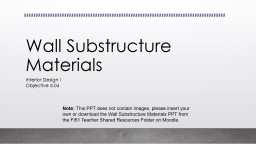 Wall Substructure Materials