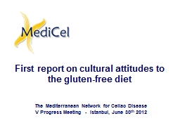 First report on cultural attitudes to the gluten-free diet