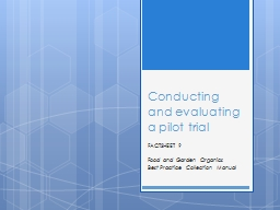 Conducting and evaluating a pilot trial PowerPoint PPT Presentation