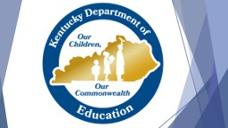 KY Academic Standards (KAS) Implementation Professional Learning (PL) Mini Grant