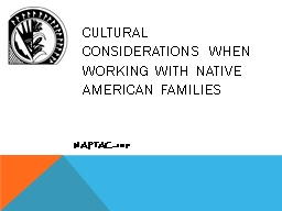 Cultural  Considerations when working with Native American Families