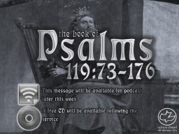 Psalms 119:73-176 the book of