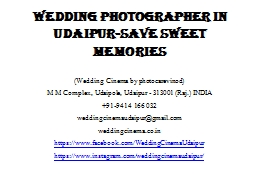 Wedding Photographer in Udaipur-Save Sweet memories