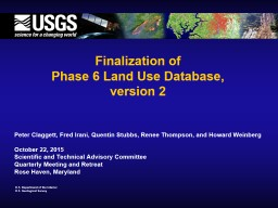 Finalization of  Phase 6 Land Use Database,