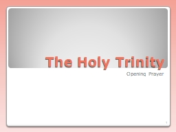The Holy Trinity Opening Prayer