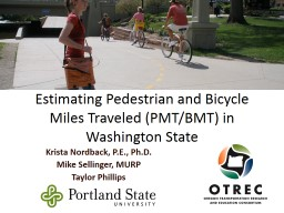 Estimating Pedestrian and Bicycle Miles Traveled (PMT/BMT) in Washington State