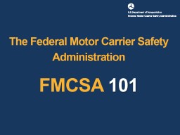 The Federal Motor Carrier Safety Administration