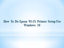 How To Do Epson WiFi Printer Setup For Windows 10