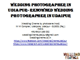 Wedding Photographer in Udiapur- Renowned Wedding Photographer in Udaipur