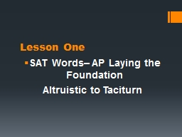 Lesson One SAT Words– AP Laying the Foundation