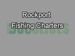 Rockport Fishing Charters