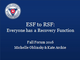 ESF to RSF: Everyone has a Recovery Function