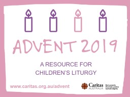 A RESOURCE FOR  CHILDREN'S LITURGY
