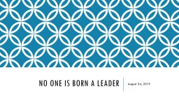 No one is born a leader