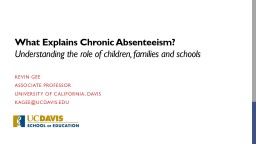 What Explains Chronic Absenteeism?