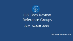 CPS Fees Review  Reference Groups