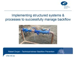 Implementing structured systems & processes to successfully manage backflow
