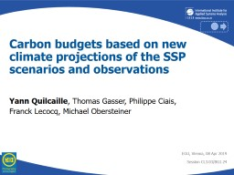 Carbon budgets based on new climate projections of the SSP scenarios and observations