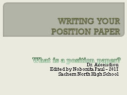 WRITING YOUR  POSITION PAPER