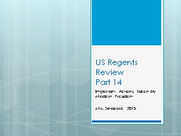 US Regents Review Part 14