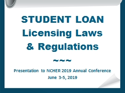 STUDENT LOAN  Licensing Laws