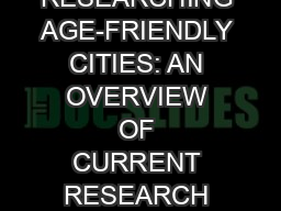 RESEARCHING AGE-FRIENDLY CITIES: AN OVERVIEW OF CURRENT RESEARCH ISSUES AND PRIORITIES