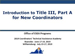Introduction to  Title III, Part A